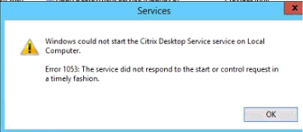 Citrix Desktop Service service failing to start with error 1053